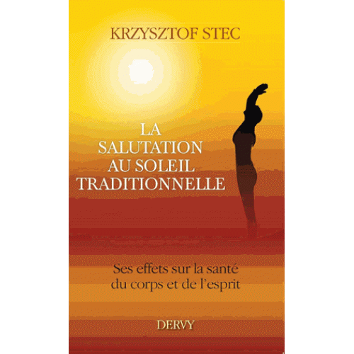 La salutation au soleil traditionnelle